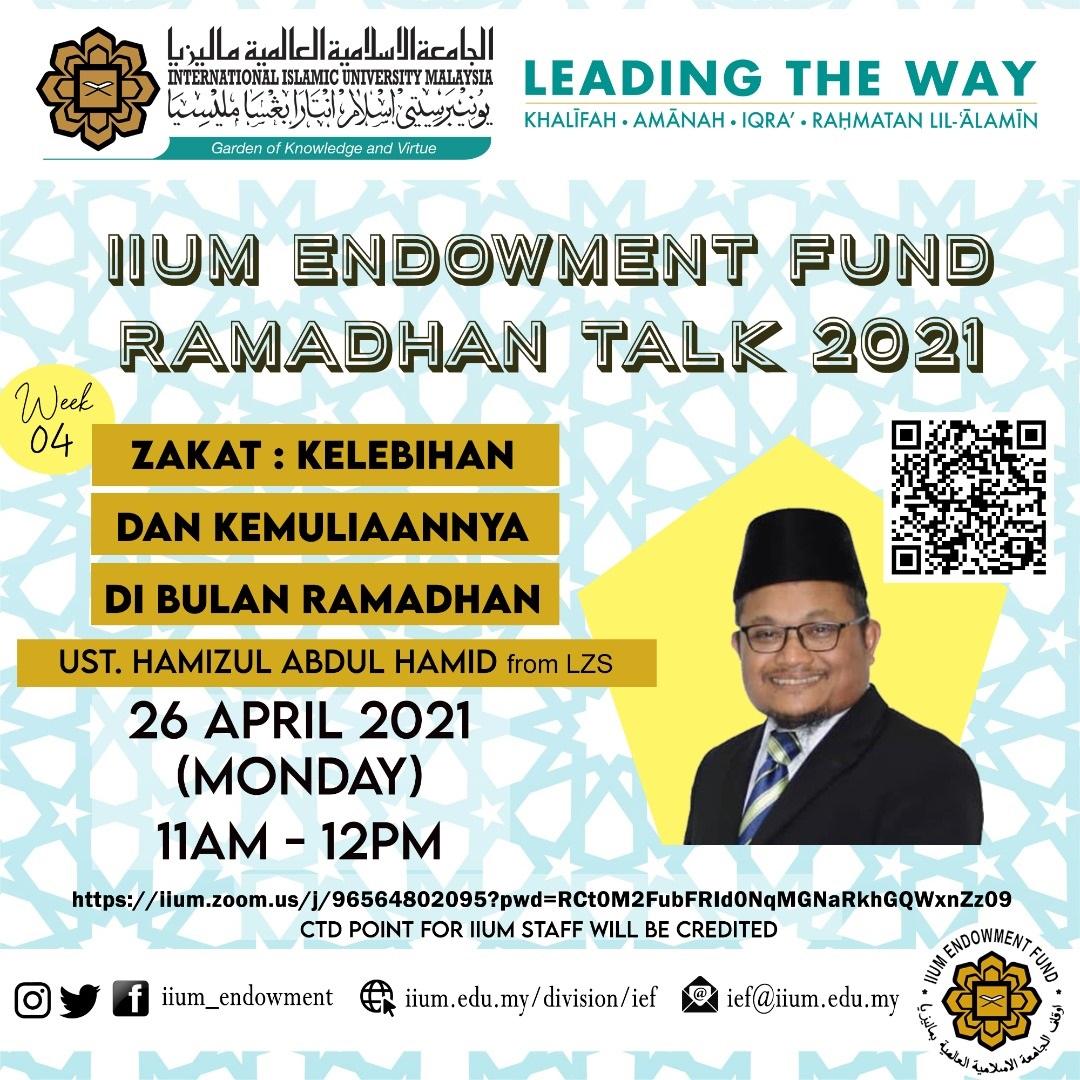 IEF Ramadhan Talk:  Zakat- Kelebihan Dan Kemuliaan Di Bulan Ramadhan