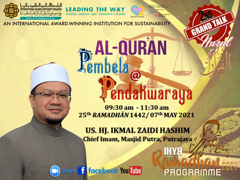 "GRAND TALK NUZUL AL-QUR'AN ON ""AL-QUR'AN PEMBELA @ PENDAKWARAYA"""