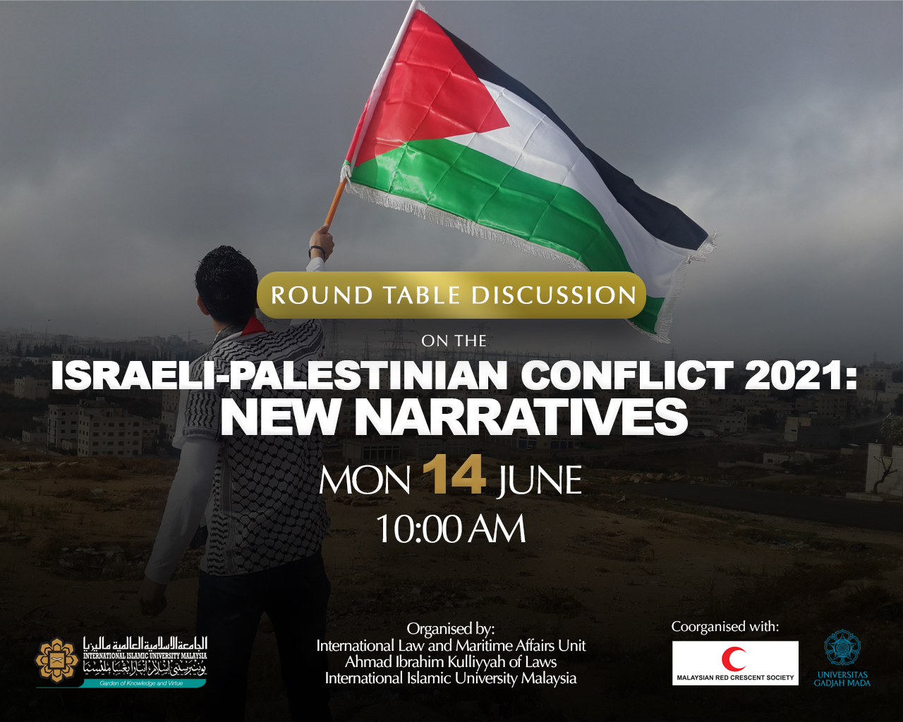 ROUND TABLE DISCUSSION ON THE ISRAELI-PALESTINIAN CONFLICT 2021: NEW NARRATIVES