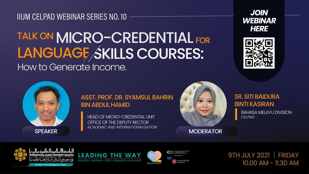 CELPAD WEBINAR SERIES #10: TALK ON MICRO-CREDENTIAL FOR LANGUAGE/SKILLS COURSES: HOW TO GENERATE INCOME