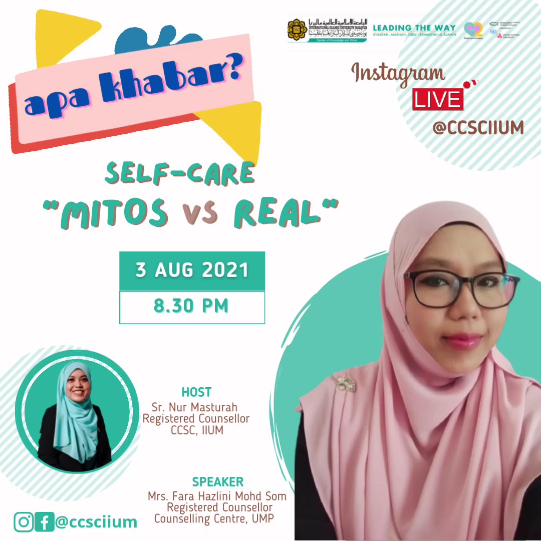 "IG Live Series Apa Khabar? ""Self-care: Mitos vs Real"""
