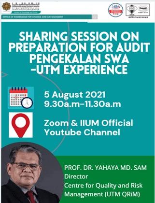 Briefing on Preparation for Audit Pengekalan SWA - UTM Experience by Prof. Dr. Yahaya Md. Sam, Director UTM QRiM