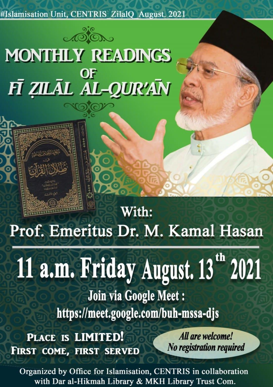 MONTHLY READINGS OF FĪ ẒILĀL AL-QUR'ĀN with PROF. EMERITUS DR. M. KAMAL HASSAN