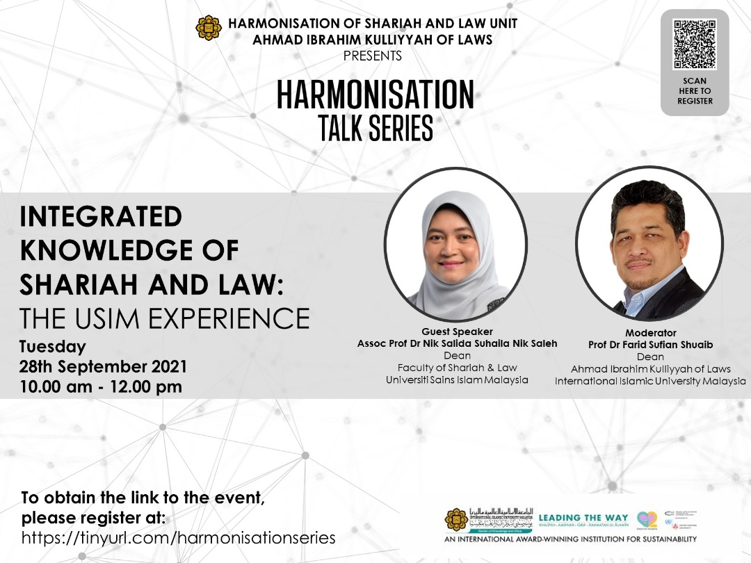 HARMONISATION TALK SERIES -- INTEGRATED KNOWLEDGE OF SHARIAH AND LAW: THE USIM EXPERIENCE