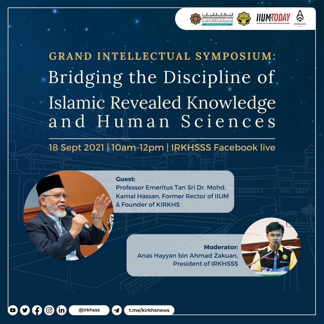 GRAND INTELLECTUAL SYMPOSIUM:Bridging the Discipline of Islamic Revealed Knowledge and Human Sciences