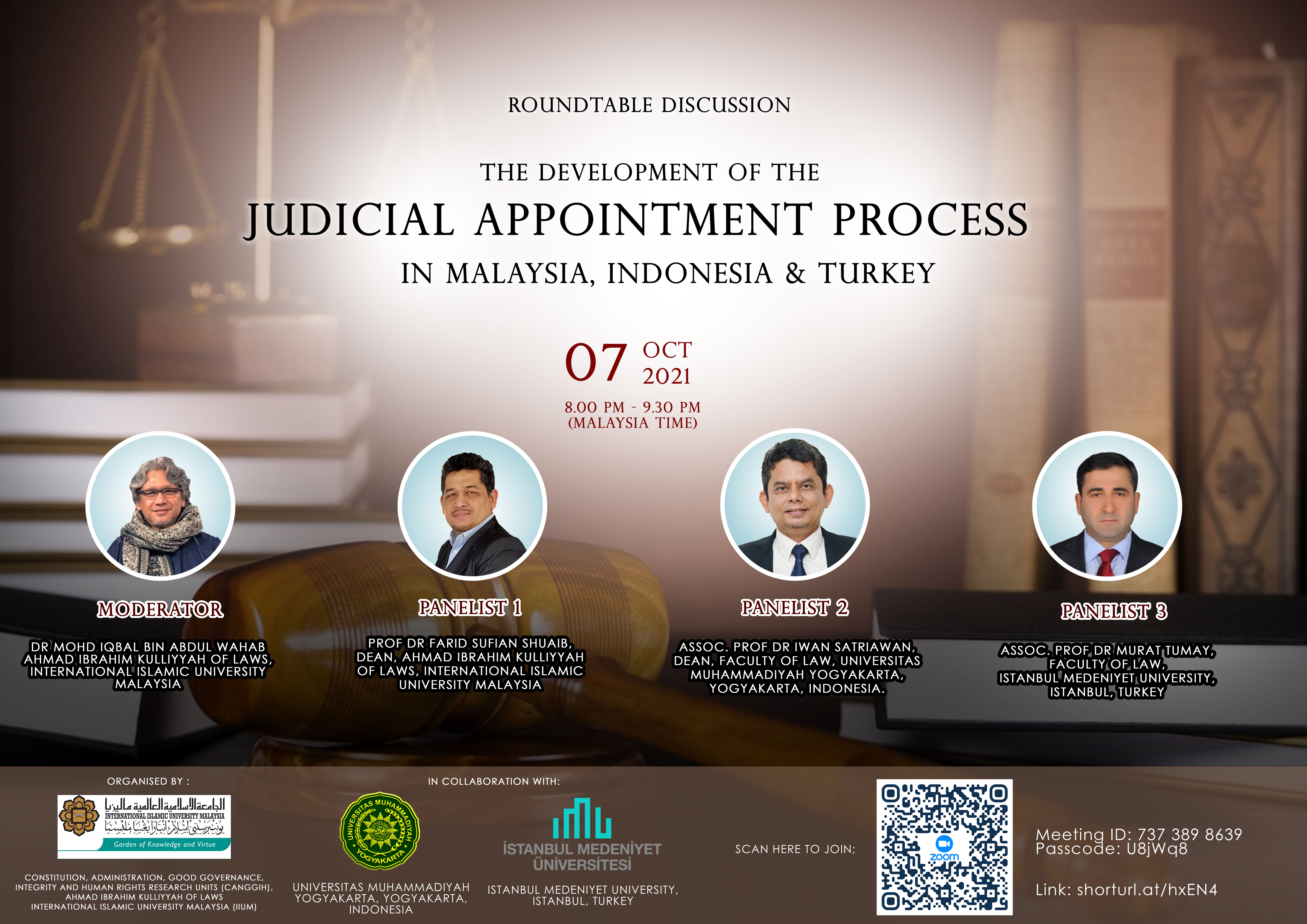 ROUNDTABLE DISCUSSION: THE DEVELOPMENT OF THE JUDICIAL APPOINTMENT PROCESS IN MALAYSIA, INDONESIA & TURKEY