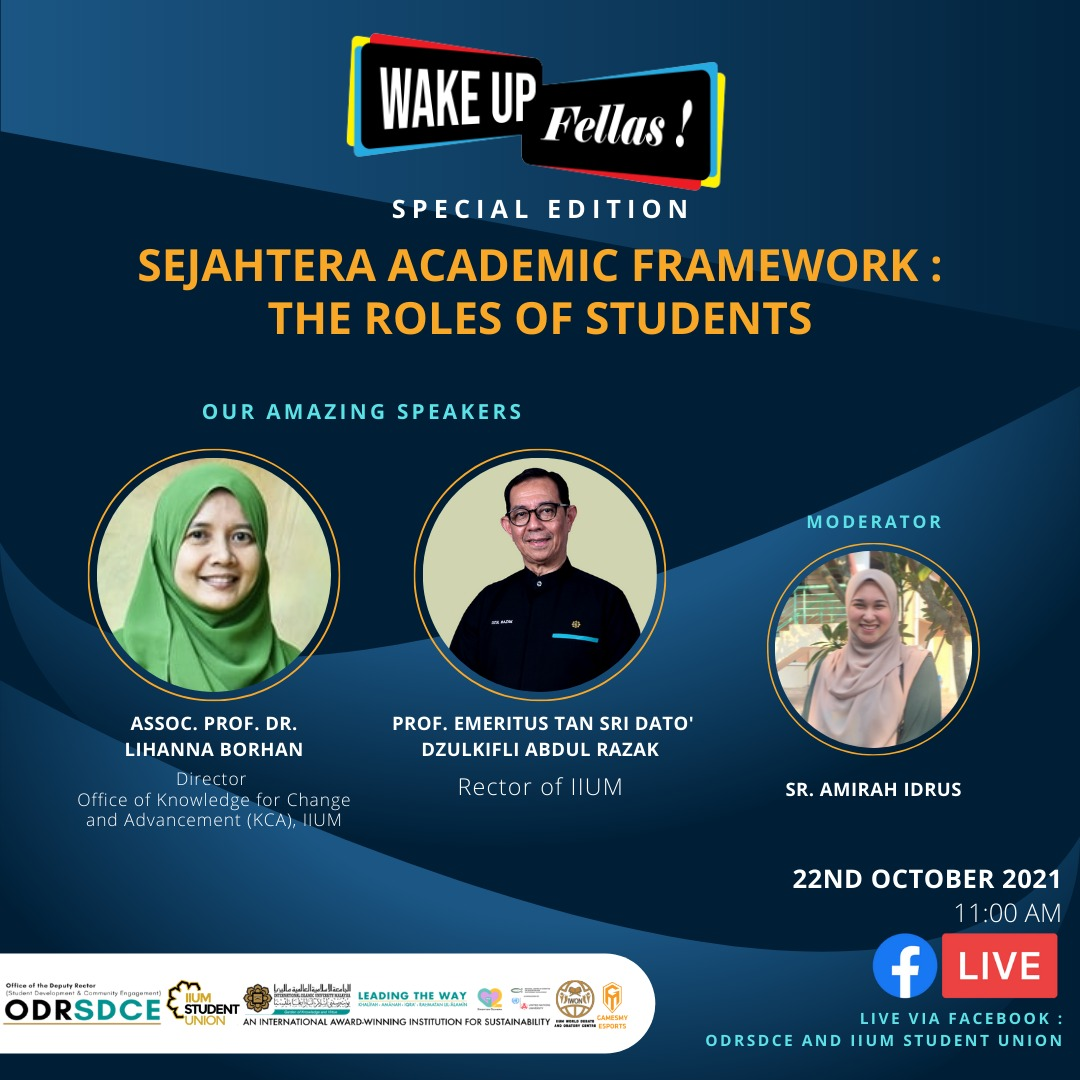 WAKE UP FELLAS : SEJAHTERA ACADEMIC FRAMEWORK - THE ROLES OF STUDENTS