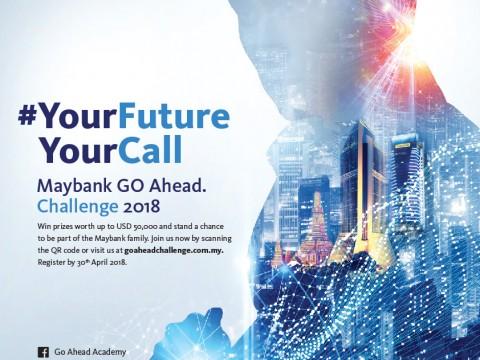 MAYBANK GO AHEAD CHALLENGE 2018