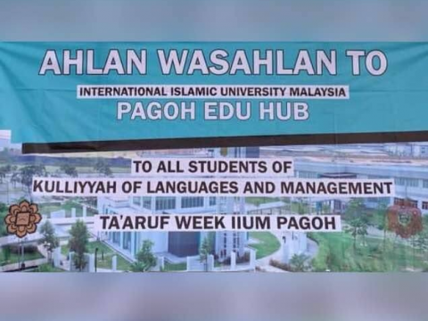 Welcome All New students of Kulliyyah of Languages and Management to IIUM, Pagoh Campus.