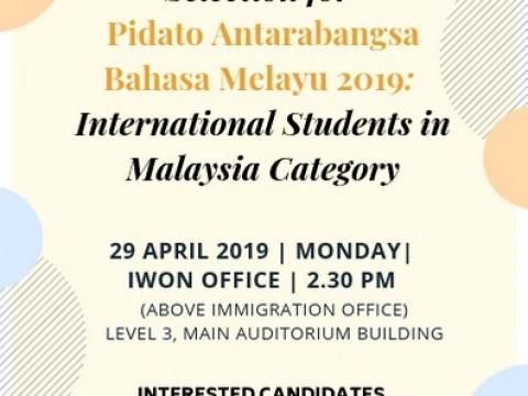 SELECTION FOR PIDATO ANTARABANGSA BAHASA MELAYU 2019