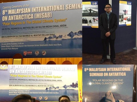 8th Malaysian International Seminar on Antarctica (MISA8),Universiti Putra Malaysia