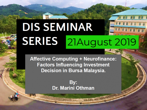 Affective Computing + Neurofinance: Factors influencing investment decision in Bursa Malaysia.