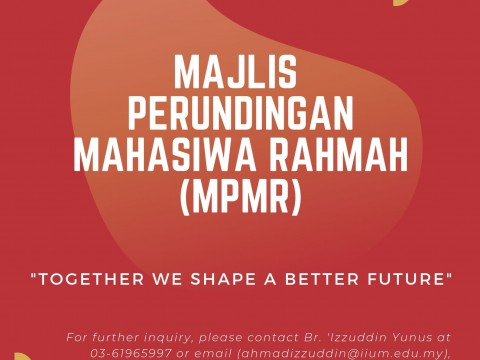 INVITATION TO PARTICIPATE IN MAJLIS PERUNDINGAN MAHASISWA RAHMAH (MPMR)