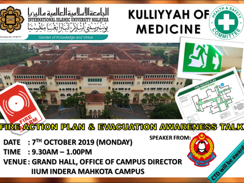[Update: Time and Venue] KULLIYYAH OF MEDICINE: FIRE ACTION PLAN & EVACUATION AWARENESS TALK BY JABATAN BOMBA & PENYELAMAT