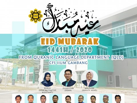 Eidul Fitri 1441H Greetings from Quranic Language Department CFS