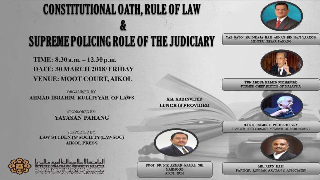 Sympossium: Constitutional Oath, Rule of Law & Supreme Policing Powers of the Judiciary