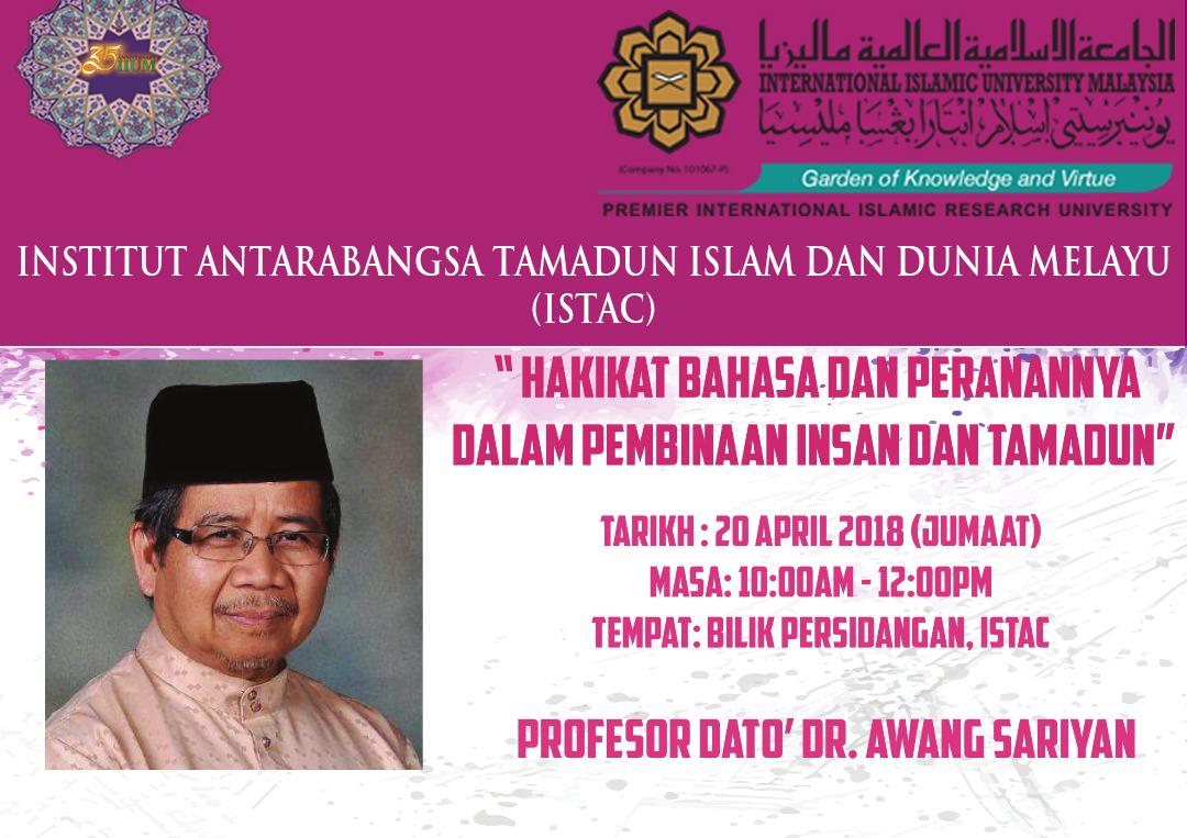 Hakikat Bahasa Dan Perananya Dalam Pembinaan Insan Dan Tamadun oleh Profesor Dato' Dr. Awang Sariyan