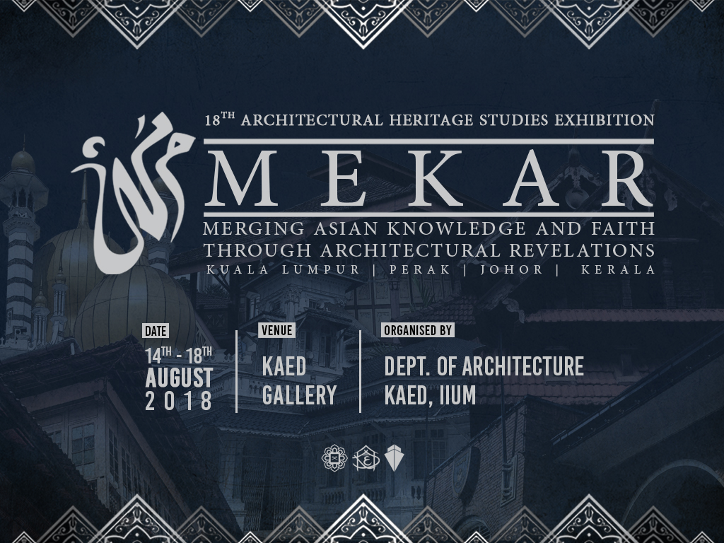 MEKAR - The 18th Architectural Heritage Studies Exhibition