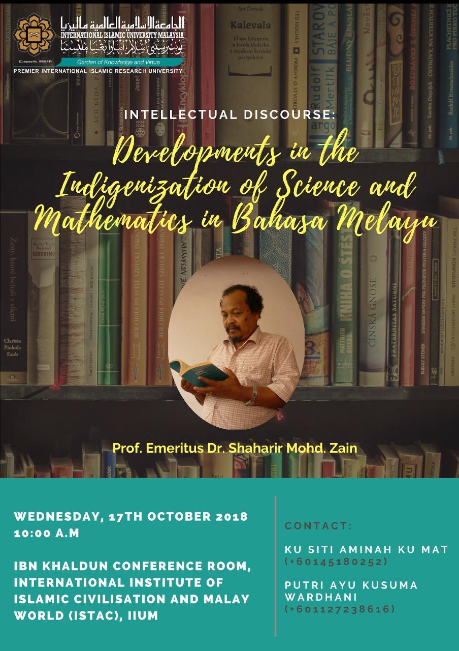 Intellectual Discourse : Development in the Indigenization of Science and Mathematics in Bahasa Melayu