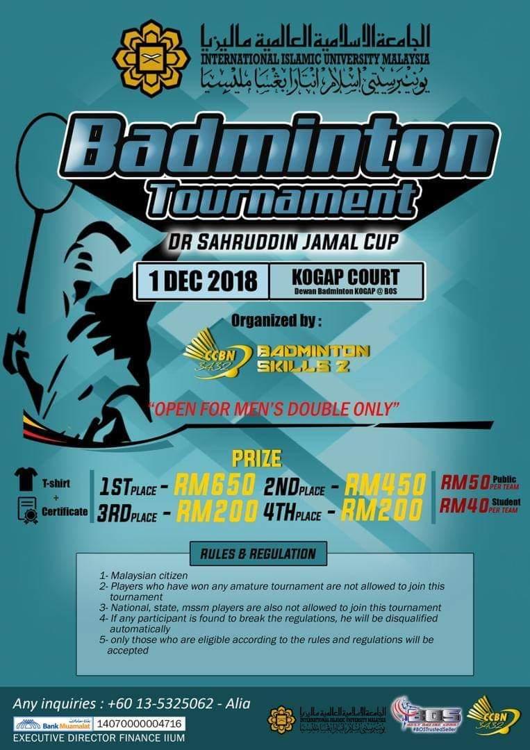 Badminton  tournament - Dr Sahrudin Jamal Cup
