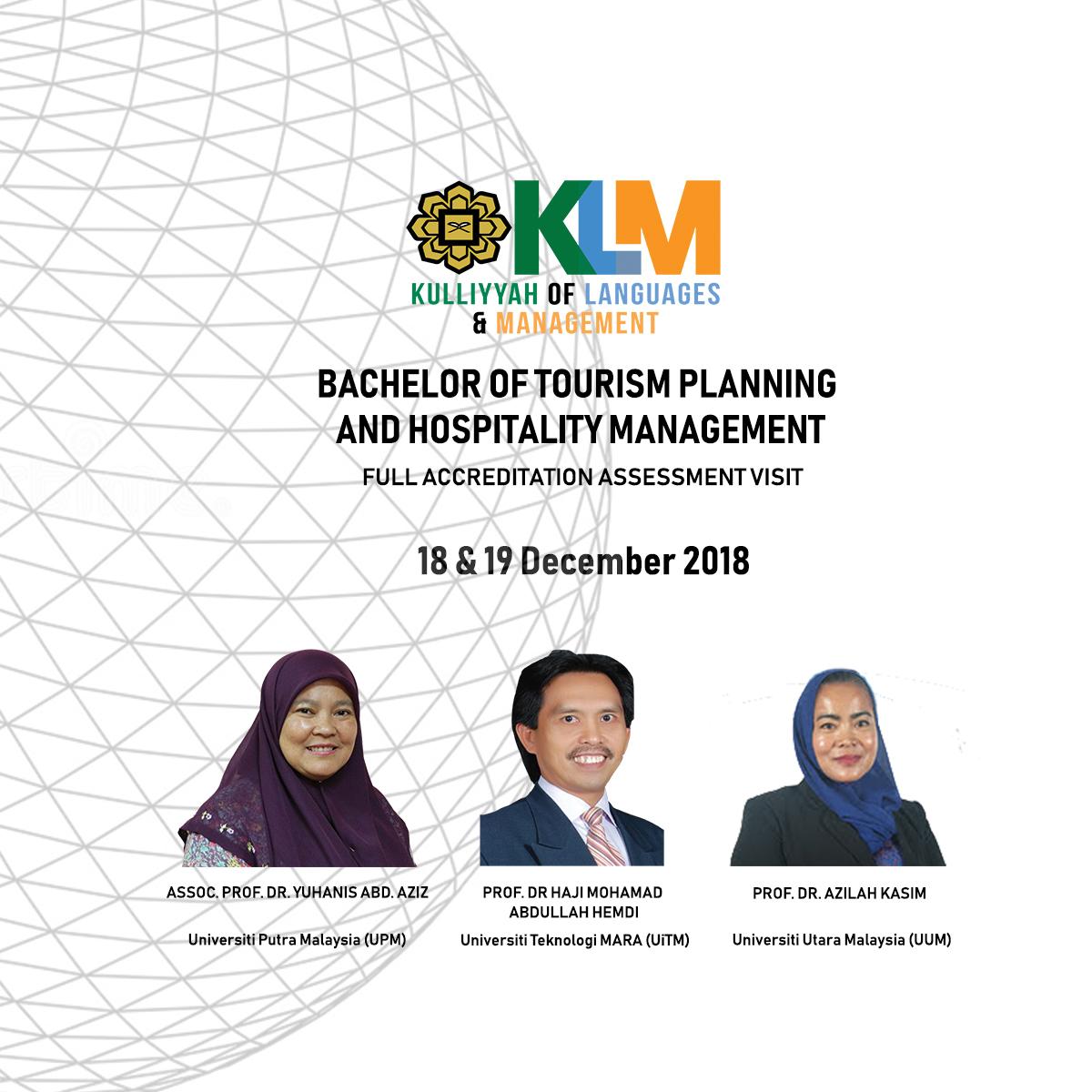 Full Accreditation Assessment Visit for Bachelor of Tourism Planning and Hosplitality Management