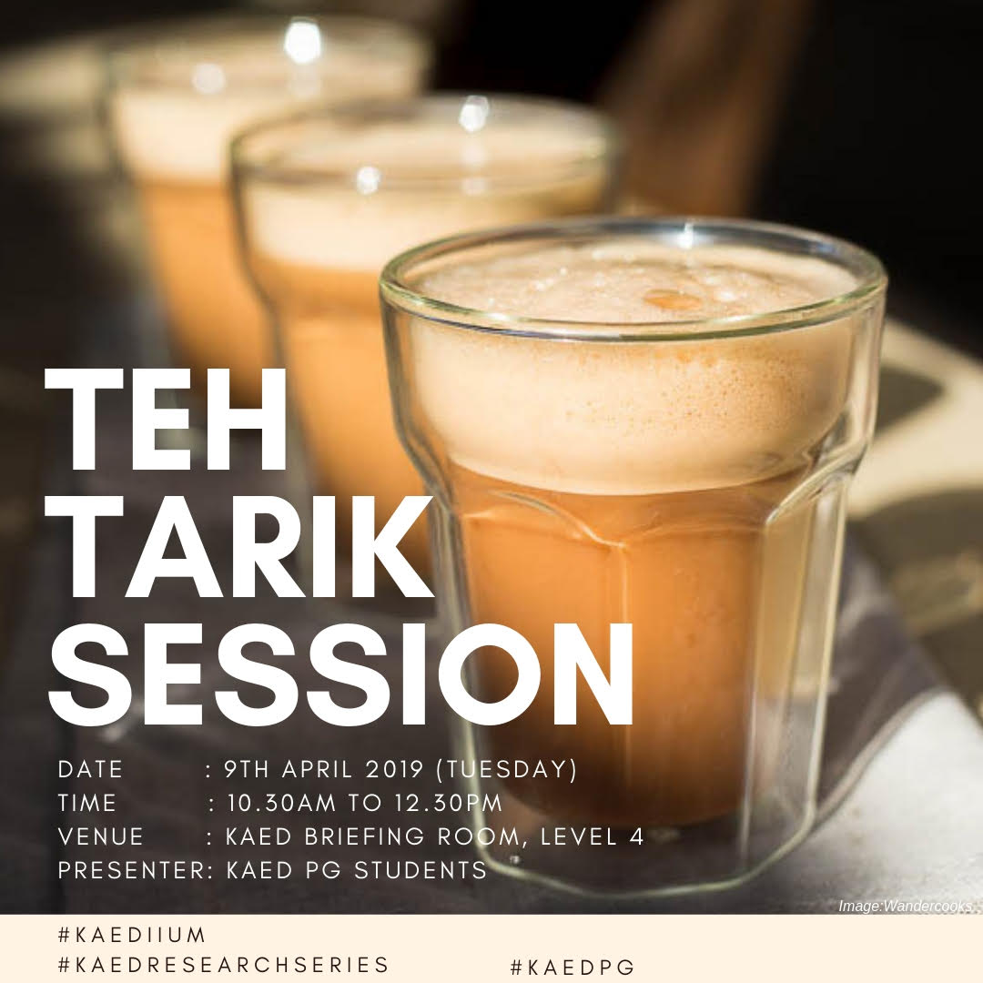 KAED Teh Tarik Session with KAED Post-Graduate students