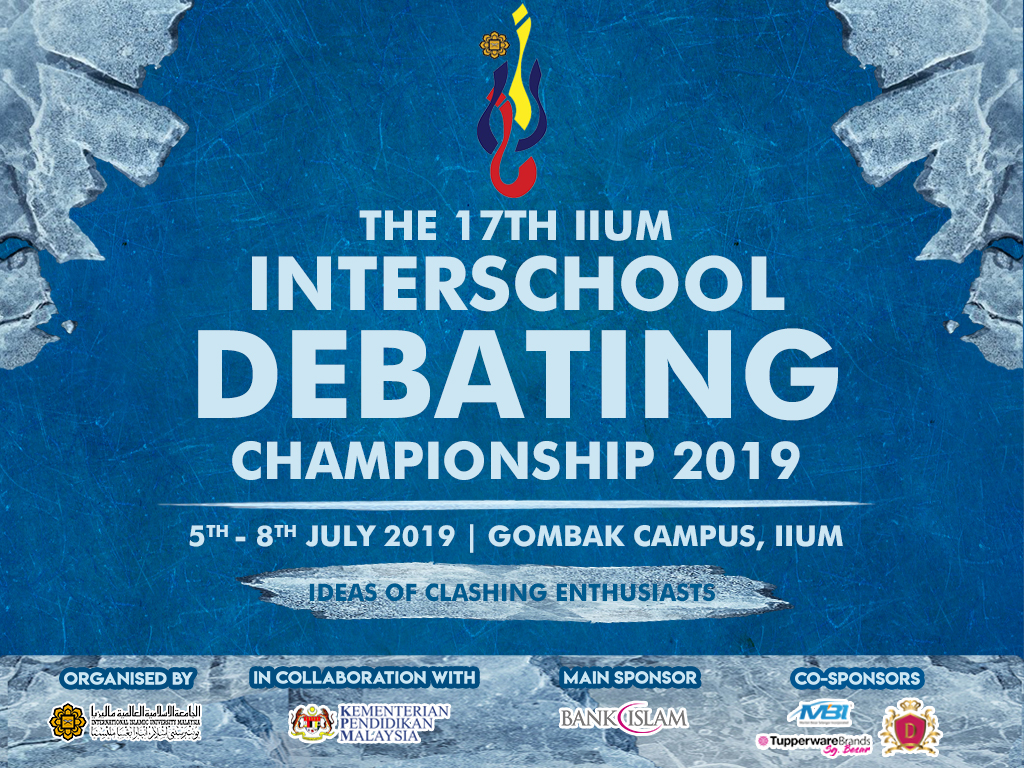 17TH IIUM INTERSCHOOL DEBATING CHAMPIONSHIP 2019