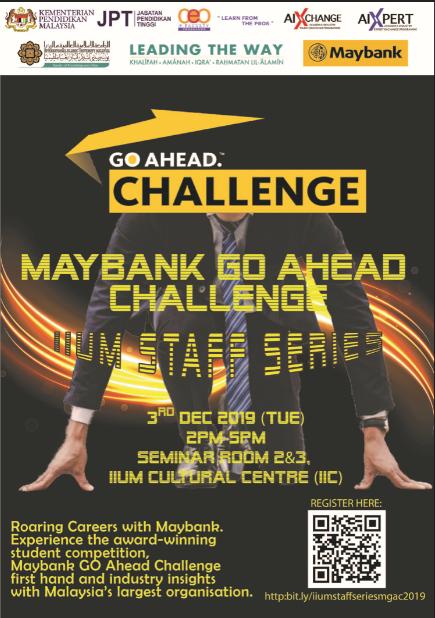 MAYBANK GO AHEAD CHALLENGE (MGAC) IIUM STAFF SERIES CHALLENGE