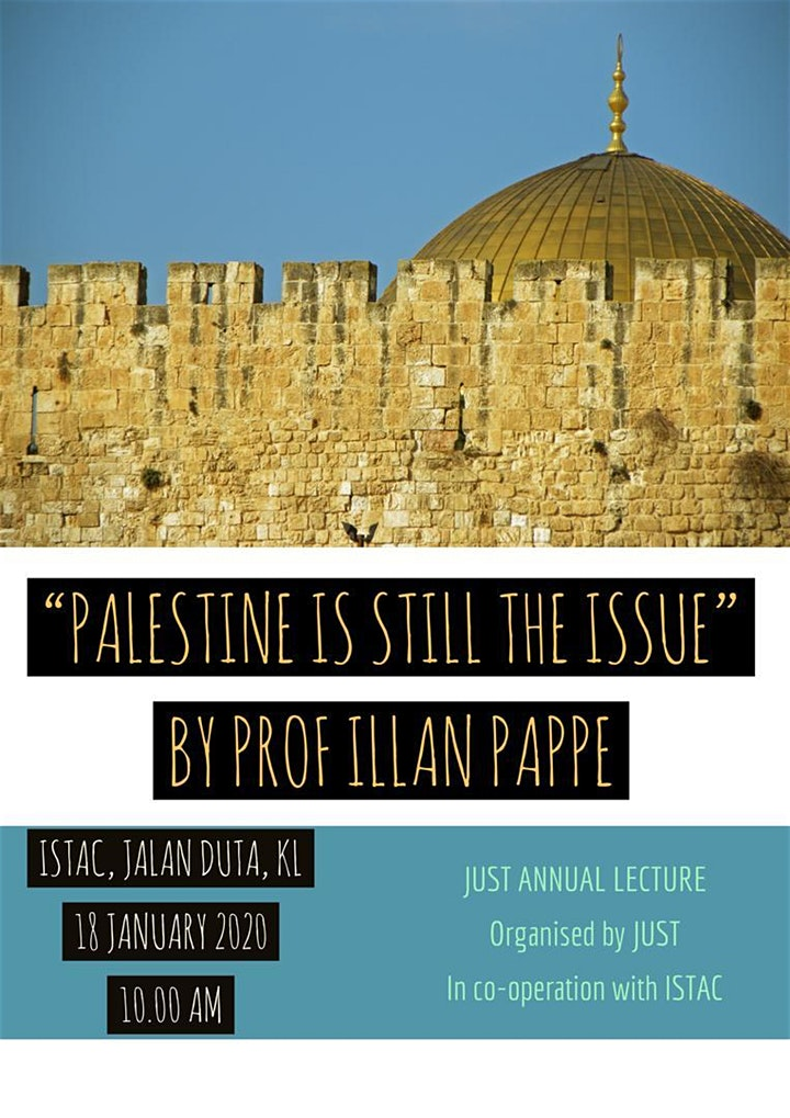 """""""PALESTINE IS STILL THE ISSUE"""" BY PROF ILLAN PAPPE"""