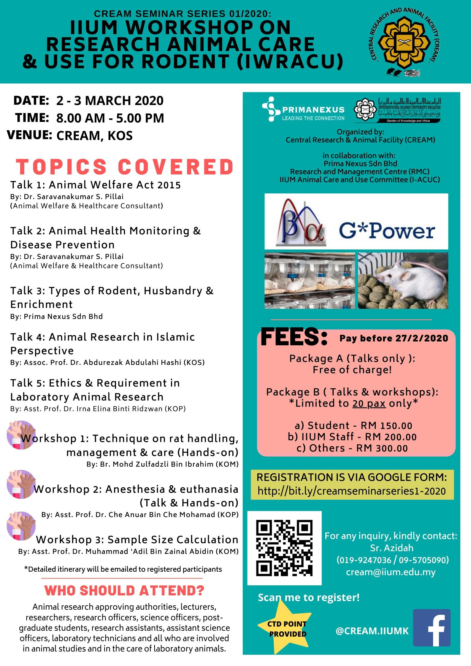 IIUM WORKSHOP ON RESEARCH ANIMAL CARE AND USE FOR RODENT (IWRACU)